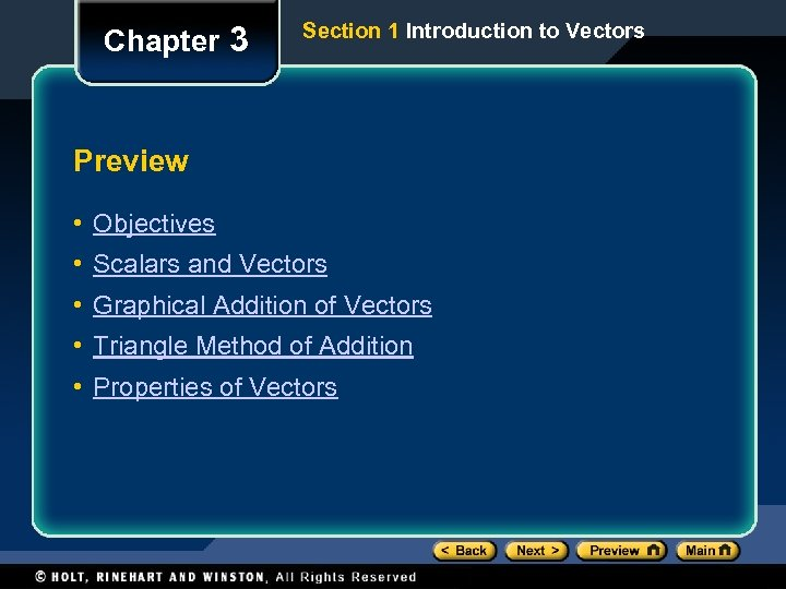 Chapter 3 Section 1 Introduction to Vectors Preview • Objectives • Scalars and Vectors