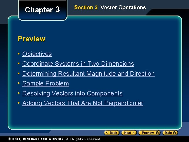Chapter 3 Section 2 Vector Operations Preview • Objectives • Coordinate Systems in Two