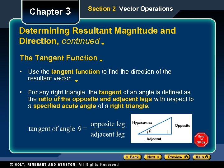 Chapter 3 Section 2 Vector Operations Determining Resultant Magnitude and Direction, continued The Tangent