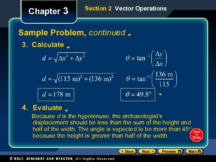 Chapter 3 Section 2 Vector Operations Sample Problem, continued 3. Calculate 4. Evaluate Because