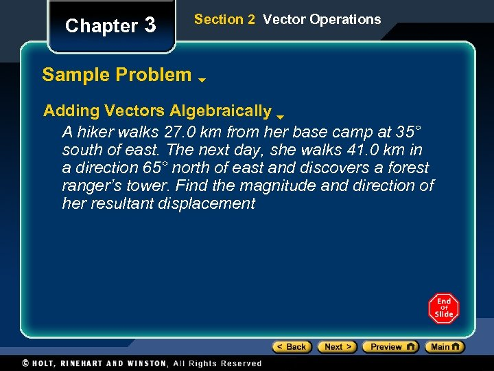 Chapter 3 Section 2 Vector Operations Sample Problem Adding Vectors Algebraically A hiker walks