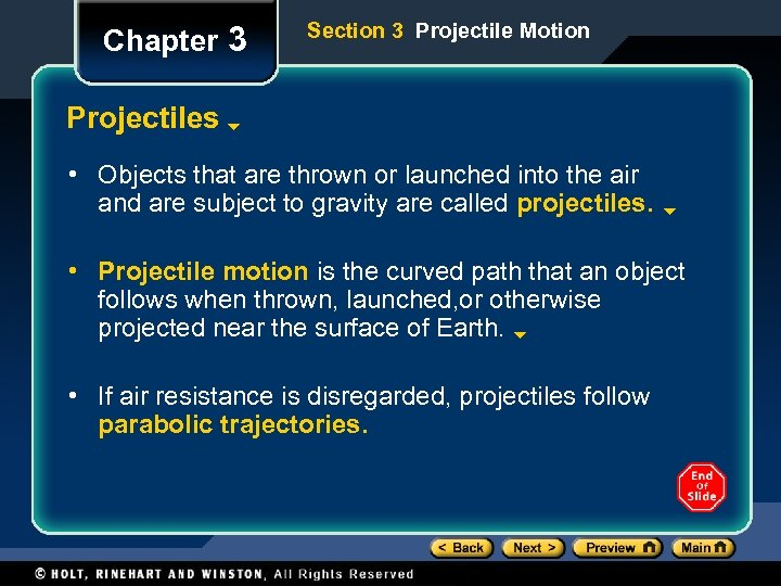 Chapter 3 Section 3 Projectile Motion Projectiles • Objects that are thrown or launched