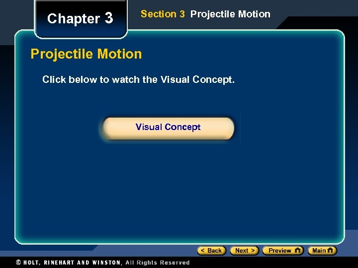 Chapter 3 Section 3 Projectile Motion Click below to watch the Visual Concept