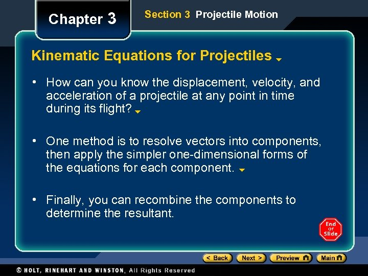 Chapter 3 Section 3 Projectile Motion Kinematic Equations for Projectiles • How can you