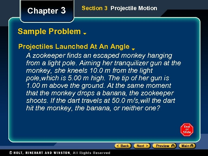 Chapter 3 Section 3 Projectile Motion Sample Problem Projectiles Launched At An Angle A