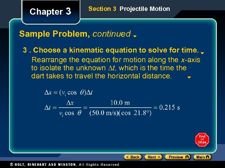 Chapter 3 Section 3 Projectile Motion Sample Problem, continued 3. Choose a kinematic equation