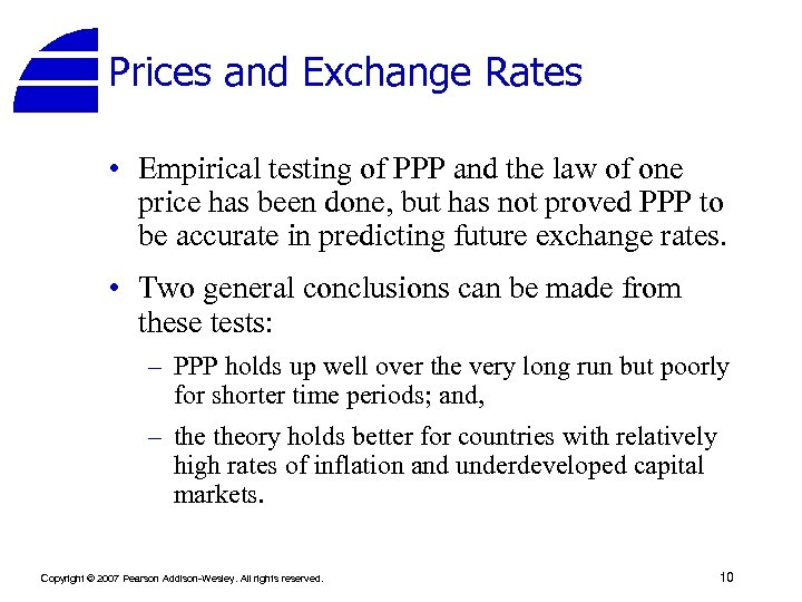Prices and Exchange Rates • Empirical testing of PPP and the law of one