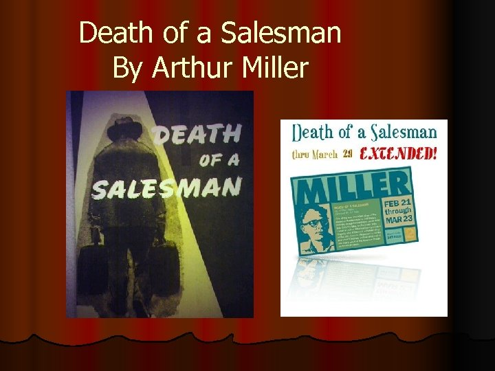 an excerpt from the preface for death of a salesman prepared by mr miller Death of a salesman death of a  arthur miller has emerged as one of the most successful and  the fact that performances of death of a salesman have met.