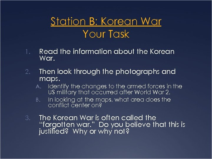 Station B: Korean War Your Task 1. Read the information about the Korean War.