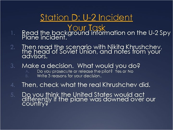 1. Station D: U-2 Incident Your Task Read the background information on the U-2