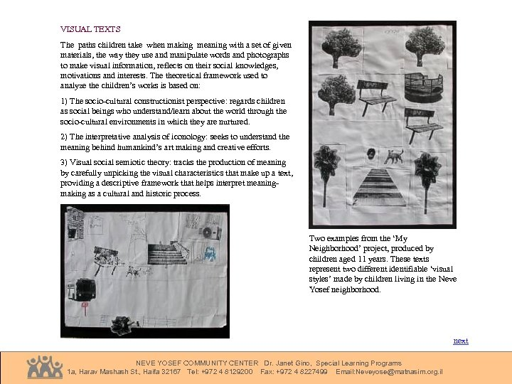 VISUAL TEXTS The paths children take when making meaning with a set of given