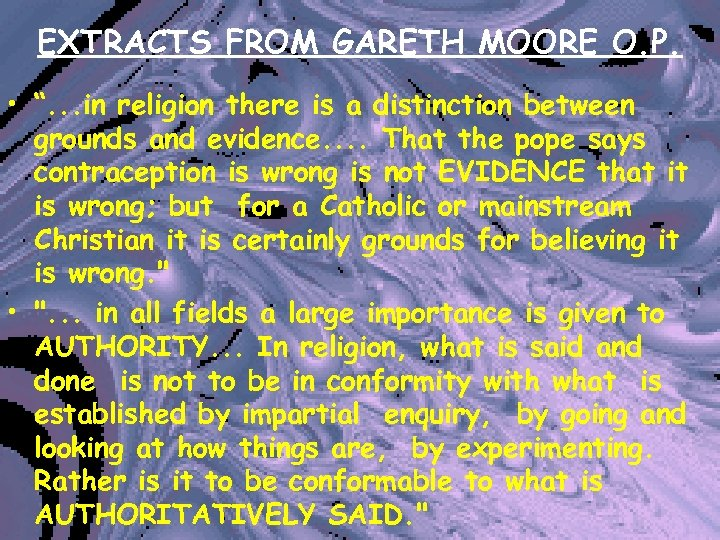 """EXTRACTS FROM GARETH MOORE O. P. • """". . . in religion there is"""