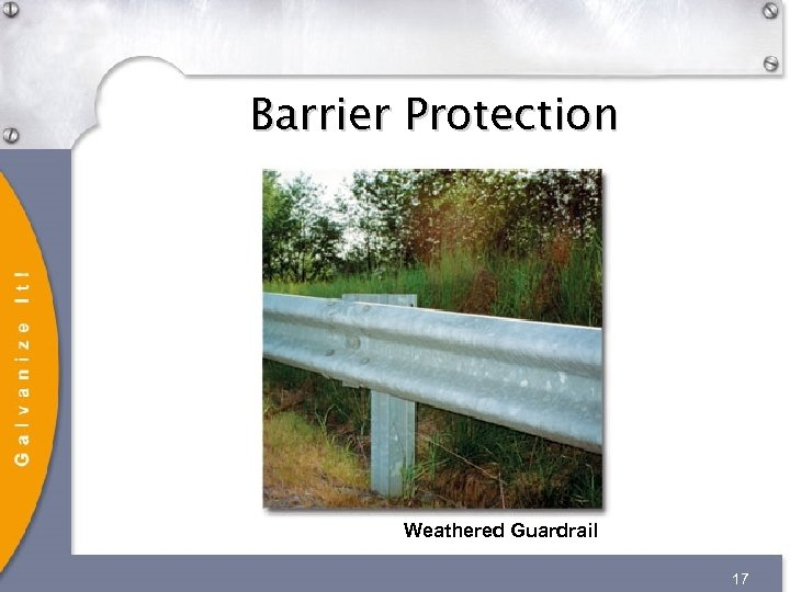 Barrier Protection Weathered Guardrail 17