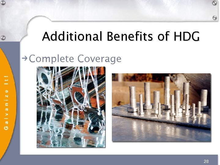 Additional Benefits of HDG Complete Coverage 28