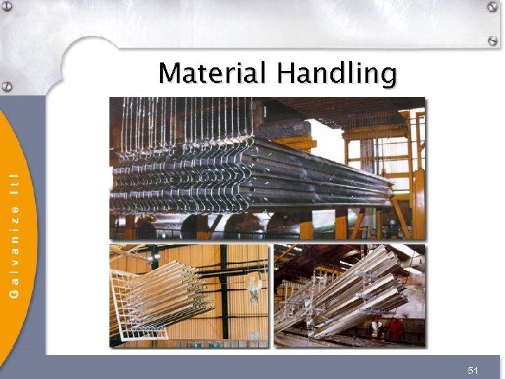 Material Handling 51