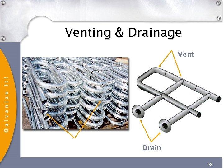 Venting & Drainage Vent Drain 52