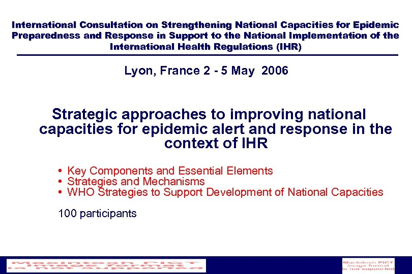 International Consultation on Strengthening National Capacities for Epidemic Preparedness and Response in Support to