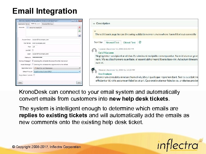 Email Integration Krono. Desk can connect to your email system and automatically convert emails