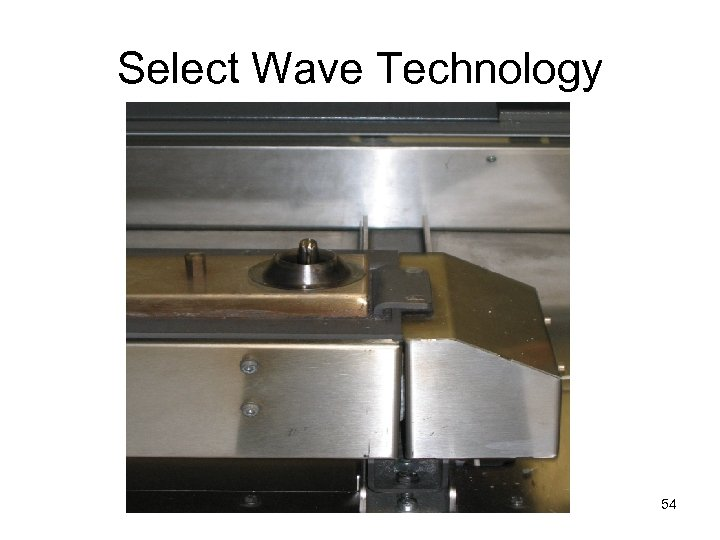 Select Wave Technology 54
