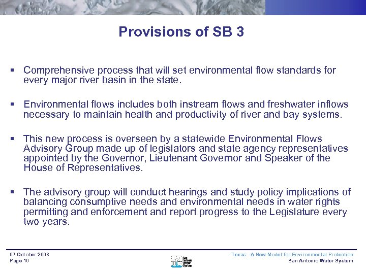 Provisions of SB 3 § Comprehensive process that will set environmental flow standards for
