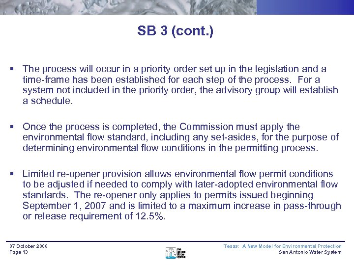 SB 3 (cont. ) § The process will occur in a priority order set