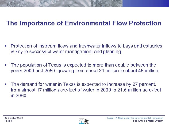 The Importance of Environmental Flow Protection § Protection of instream flows and freshwater inflows
