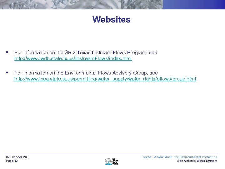 Websites § For information on the SB 2 Texas Instream Flows Program, see http: