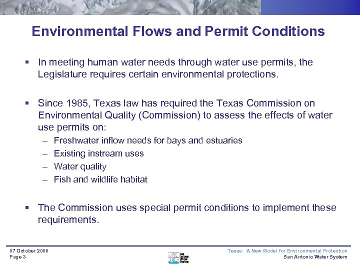 Environmental Flows and Permit Conditions § In meeting human water needs through water use