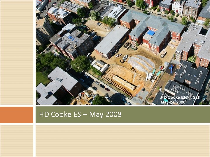HD Cooke ES – May 2008