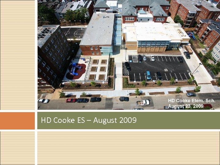 HD Cooke ES – August 2009