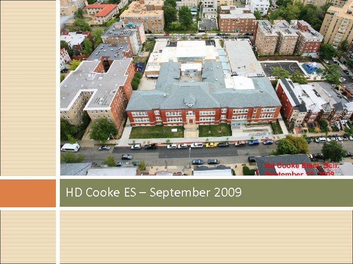 HD Cooke ES – September 2009