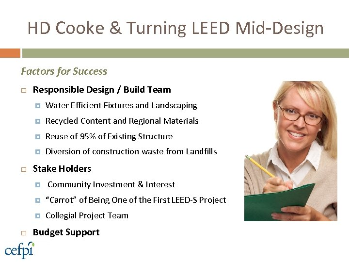 HD Cooke & Turning LEED Mid-Design Factors for Success Responsible Design / Build Team