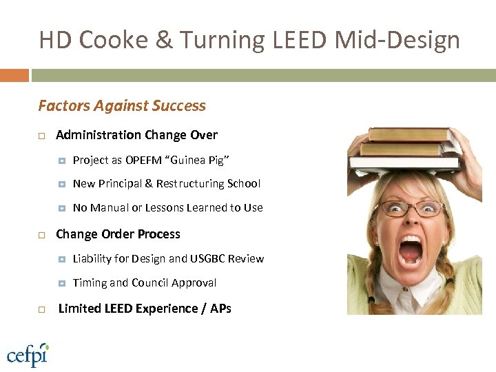 HD Cooke & Turning LEED Mid-Design Factors Against Success Administration Change Over New Principal