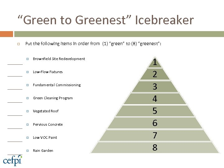 """Green to Greenest"" Icebreaker Put the following items in order from (1) ""green"" to"