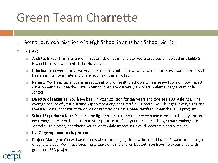 Green Team Charrette Scenario: Modernization of a High School in an Urban School District