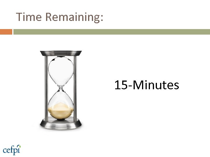 Time Remaining: 15 -Minutes