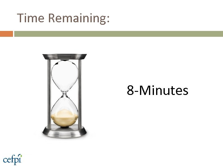 Time Remaining: 8 -Minutes