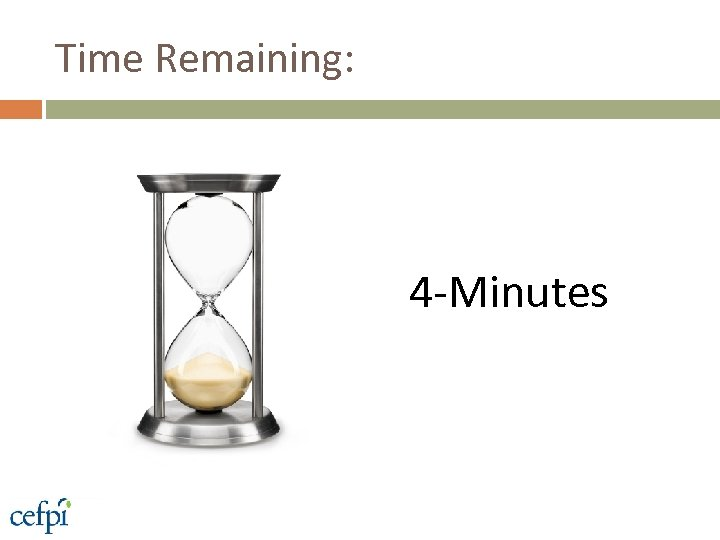 Time Remaining: 4 -Minutes