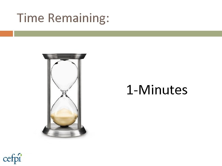 Time Remaining: 1 -Minutes