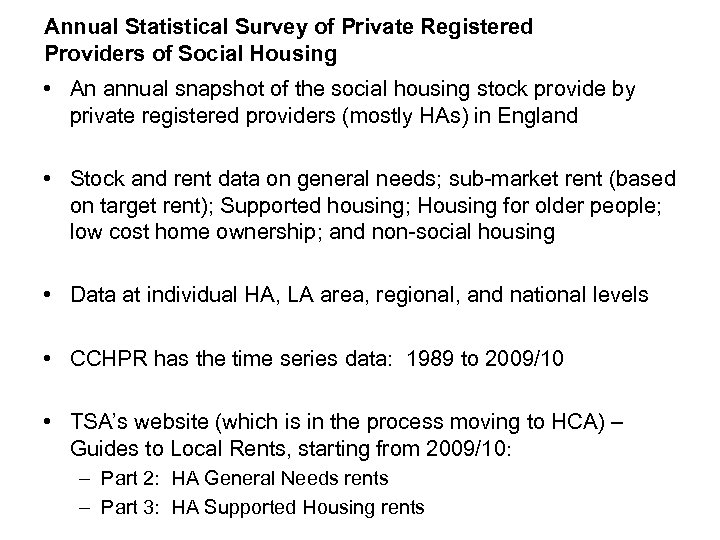Annual Statistical Survey of Private Registered Providers of Social Housing • An annual snapshot