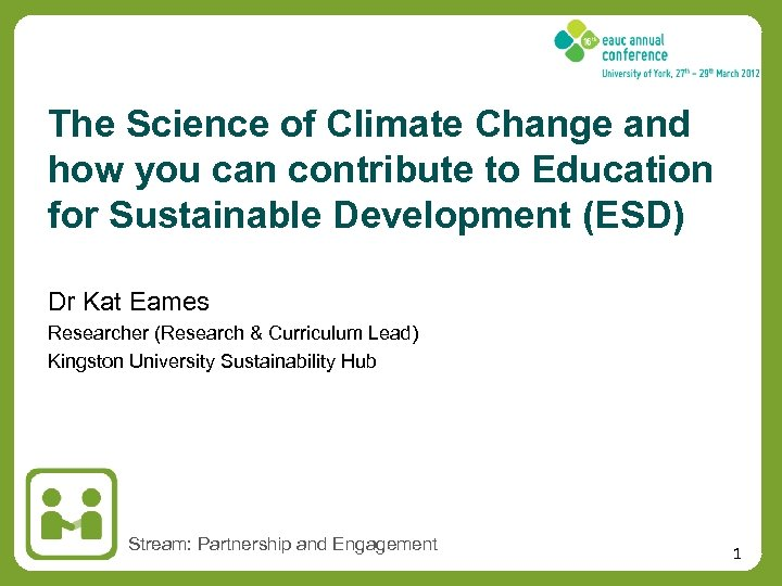 The Science of Climate Change and how you can contribute to Education for Sustainable