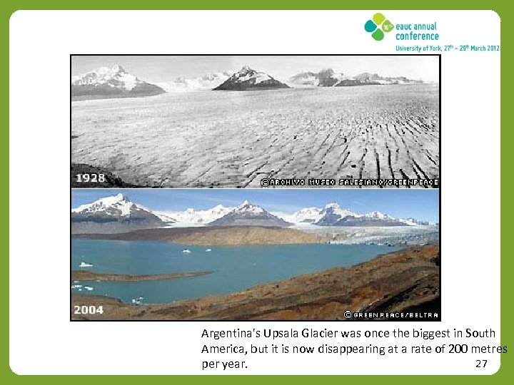 Argentina's Upsala Glacier was once the biggest in South America, but it is now