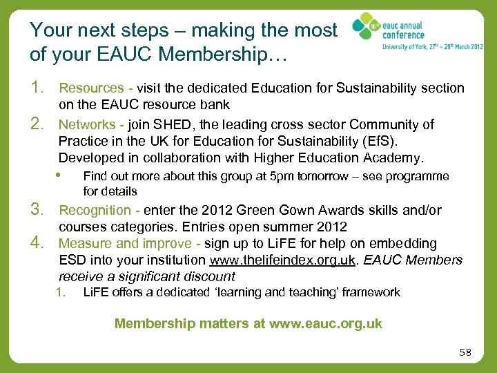 Your next steps – making the most of your EAUC Membership… 1. Resources -