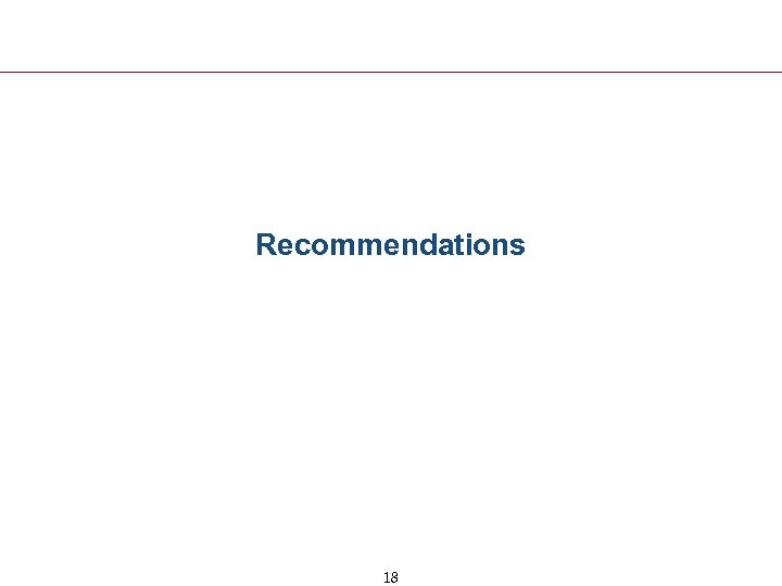 Recommendations 18