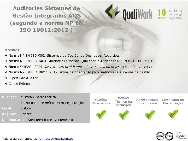 Auditorias Sistemas de Gestão Integrados AQS (segundo a norma NP EN ISO 19011: 2012