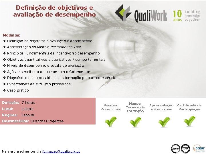 Definição de objetivos e avaliação de desempenho Módulos: v Definição de objetivos e avaliação