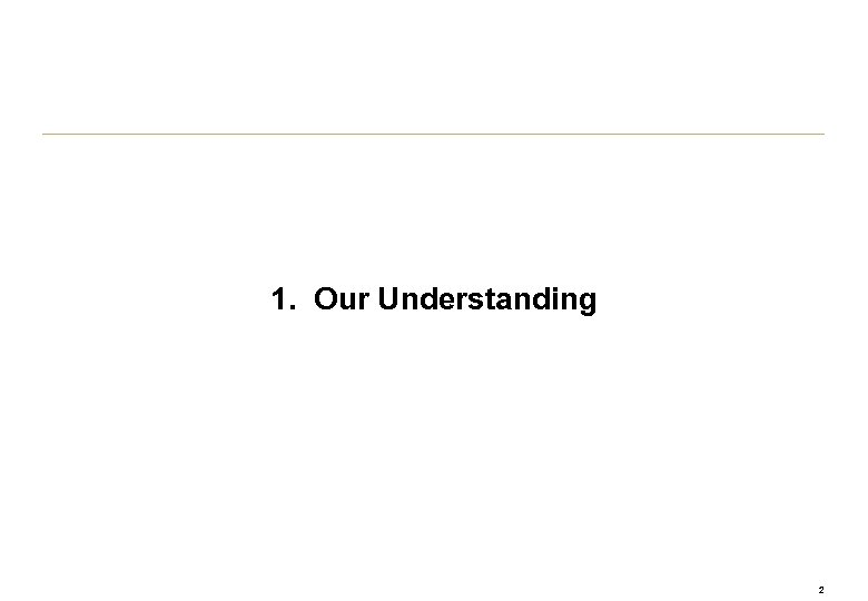 1. Our Understanding 2