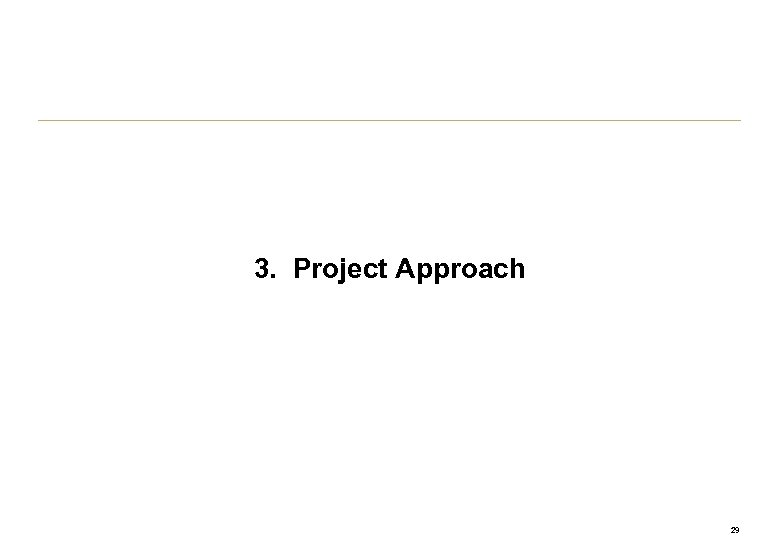 3. Project Approach 29