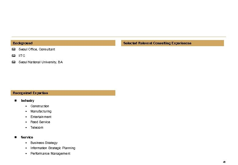 Background Selected Relevant Consulting Experiences & Seoul Office, Consultant & IITC & Seoul National