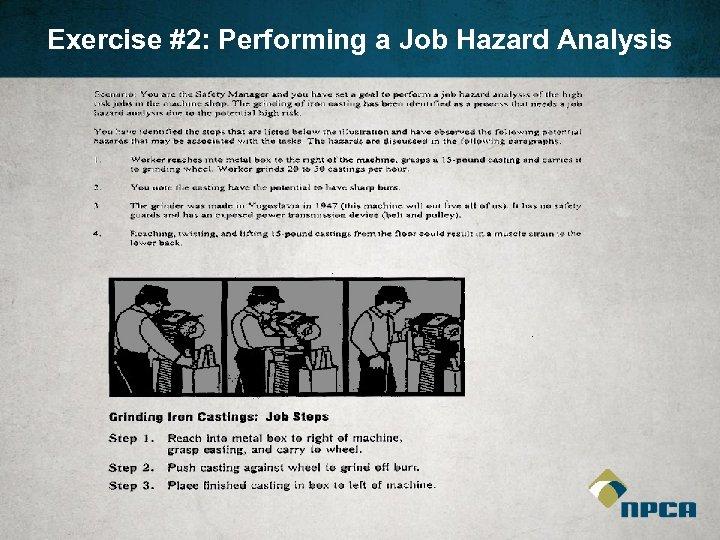 Exercise #2: Performing a Job Hazard Analysis